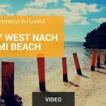 Video: Von Key West nach Miami Beach